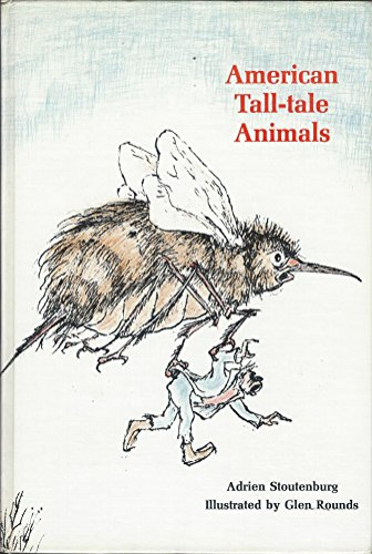 9780670120666: American Tall-Tale Animals