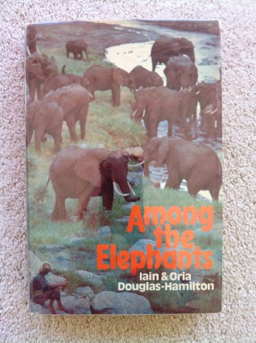 9780670122080: Among the Elephants