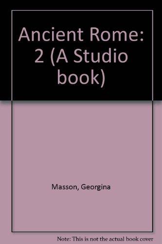 Ancient Rome: 2 (A Studio book): Masson, Georgina