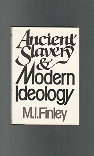 9780670122776: Ancient Slavery and Modern Ideology: 2