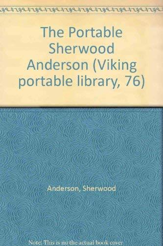 The Portable Sherwood Anderson: 2 (Viking portable: Sherwood Anderson