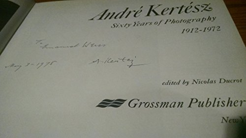 Andre Kertesz: Sixty Years of Photography 1912-1972
