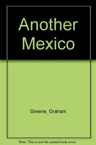 9780670128921: Another Mexico