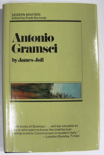 Antonio Gramsci.: JOLL, JAMES