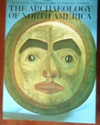 9780670130580: The Archaeology of North America (A Studio book)