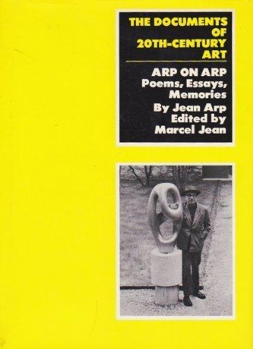 9780670133321: Arp on Arp: Poems, Essays, Memories (The Documents of 20th-Century Art)