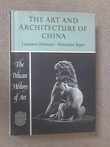 9780670133826: The Art and Architecture of China: 2 (Hist of Art)