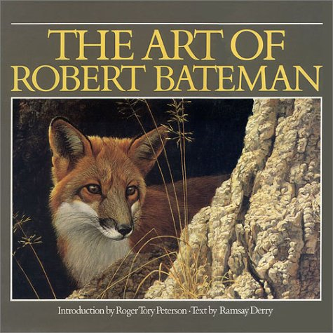 The Art of Robert Bateman: DERRY, Ramsay [Bateman, Robert]