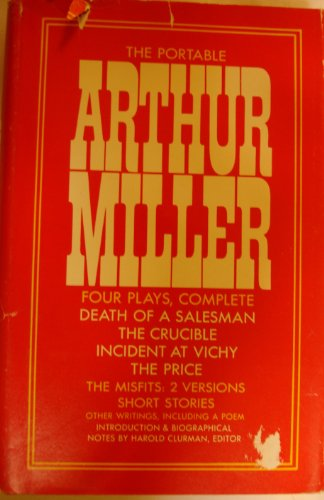 The Portable Arthur Miller: Four Plays, Complete