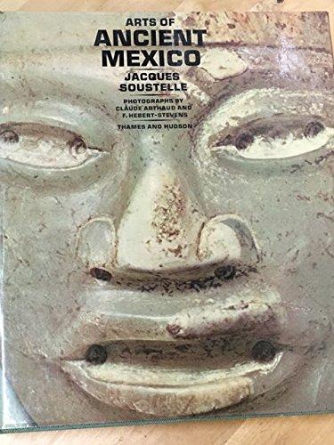 Arts of Ancient Mexico: Soustelle, Jacques