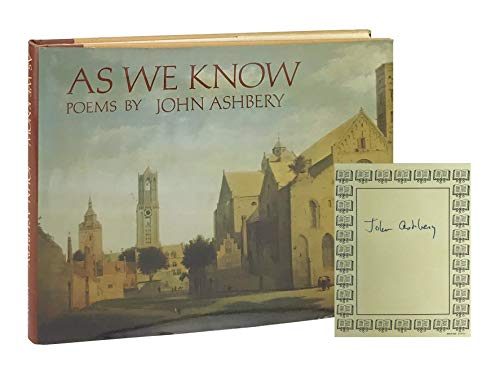 As We Know : Poems (SIGNED Plus SIGNED LETTER): Ashbery, John