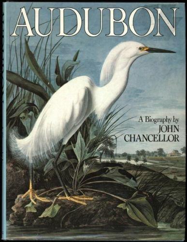 Audubon (A Studio book): John Chancellor