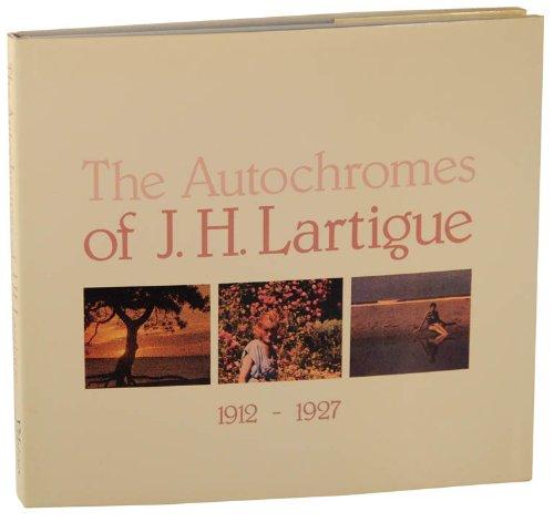 Autochromes Of J H Lartigue: J H Lartigue
