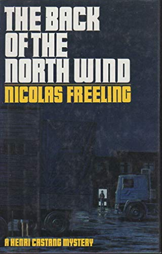 9780670143986: The Back of the North Wind (Henri Castang, Book 7)