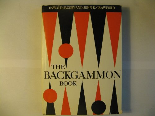 9780670144099: The Backgammon Book [By] Oswald Jacoby [And] John R. Crawford