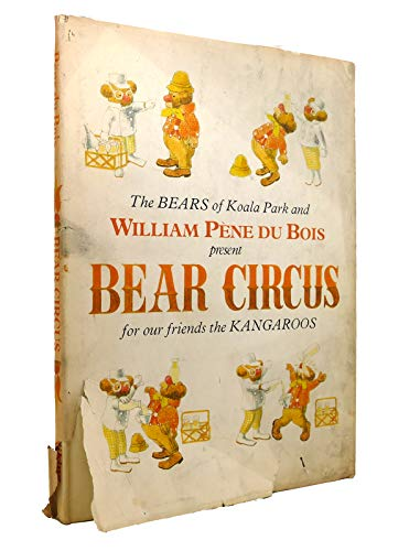 Bear Circus: Dubois, William Pene
