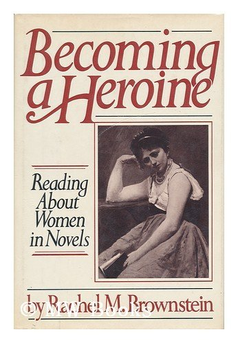 9780670154432: Becoming a Heroine