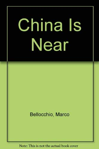 China Is Near: Bellocchio, Marco