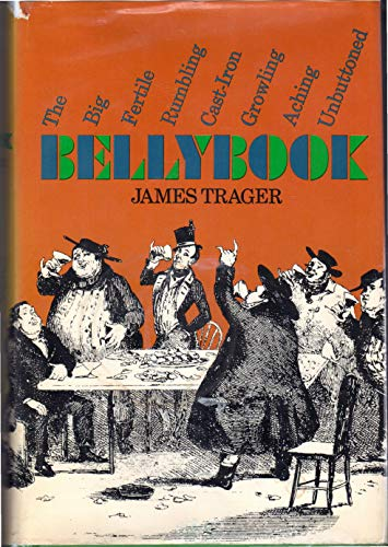 The Big, Fertile, Rumbling, Cast-Iron, Growling, Aching, Unbuttoned Bellybook