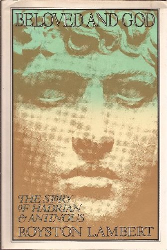 9780670157082: Beloved and God: The Story of Hadrian and Antinous