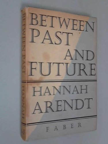 9780670160242: Between Past and Future: 2