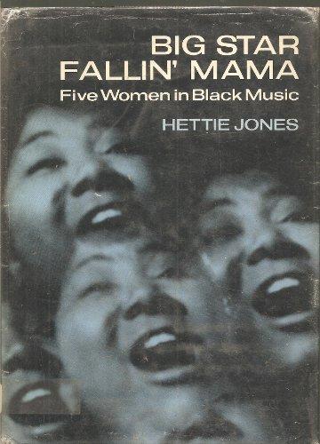 9780670164080: Big Star Fallin' Mama: Five Women in Black Music