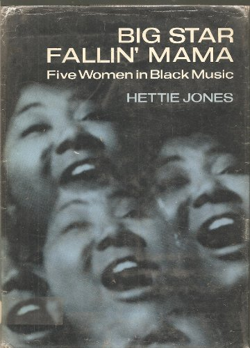 9780670164080: Big Star Fallin' Mama: Five Women in Black Music
