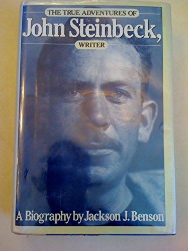 The True Adventures of John Steinbeck, Writer: Jackson J. Benson