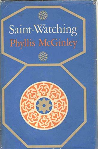 9780670167753: Saint-watching
