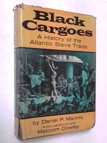 Black Cargoes: 2: Daniel P. Mannix,