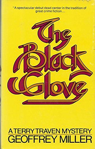 The Black Glove: Miller, Geoffrey