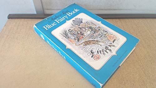 9780670174812: BLUE FAIRY BOOK. [Hardcover] by Alderson, Brian (Editor).