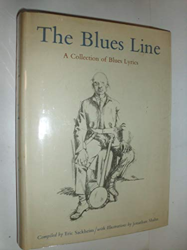 The Blue Lines: A Collection of Blues Lyrics: Sackheim, Eric