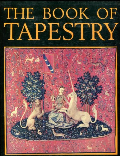 The Book of Tapestry: History and Technique: Verlet, Paul; Florisoone,