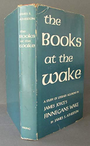 9780670180905: The Books at the Wake__A Study of Literary Allusions in James Joyce's Finnegans Wake