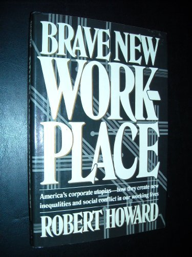9780670187386: Brave New Workplace / Robert Howard