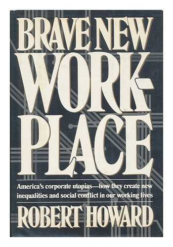 9780670187386: Brave New Workplace: 2