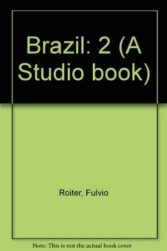 Brazil: 2 (A Studio book): Roiter, Fulvio