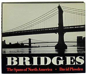 9780670189878: Bridges: The Spans of North America (A Studio book) [Hardcover] by Plowden, D...