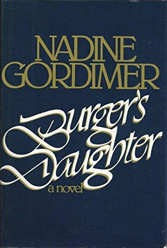 9780670194759: Burger's Daughter
