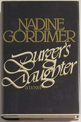 Burger's Daughter: Nadine Gordimer