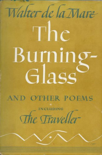 The Burning-Glass and Other Poems: De La Mare, Walter