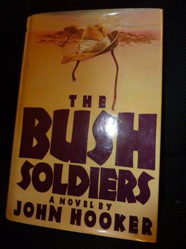 9780670197514: The Bush Soldiers