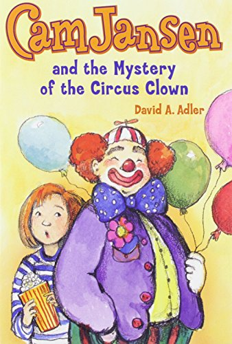 9780670200368: Cam Jansen and the Mystery of the Circus Clown #7