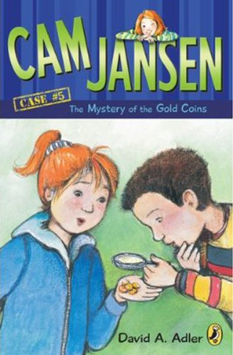 Cam Jansen: the Mystery of the Gold Coins #5: David A. Adler