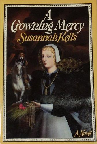 A Crowning Mercy: Kells, Susannah