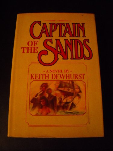 Captain of the Sands: Dewhurst, Keith