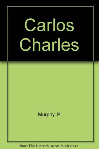 9780670204953: Carlos Charles