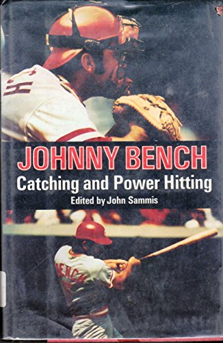 Catching and Power Hitting (0670206830) by Johnny Bench