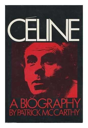 9780670209699: Celine: A Biography